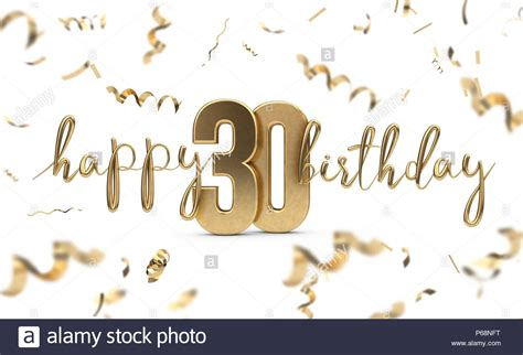 Happy 30th Birthday Images Happy 30th Birthday Gold Greeting Background 3d Rendering