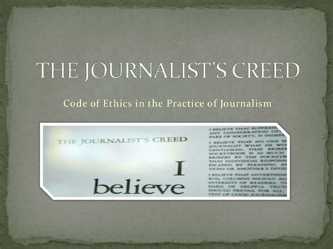 Journalism Code Of Ethics by The Journalist S Creed