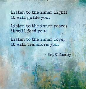 Quiet Your Mind And You Will Hear The Whispers Of Love
