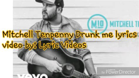 Mitchell Tenpenny Drunk Me Lyrics