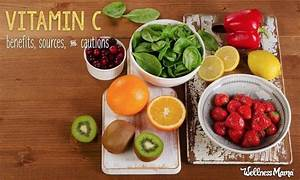 Vitamin C Benefits And Cautions