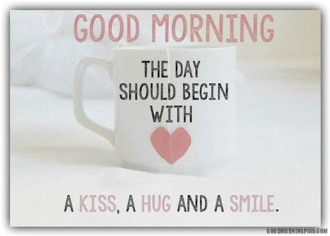 Good Morning Hugs And Kisses Quotes