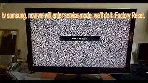 Samsung Tv Lcd Led Plasma Service Mode Factory Reset