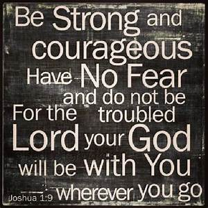 Courage Biblical Strength Quotes. QuotesGram