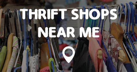 Store Near Me by Thrift Shops Near Me Points Near Me