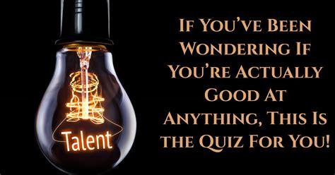 What Am I Good At? - Quiz - Quizony.com