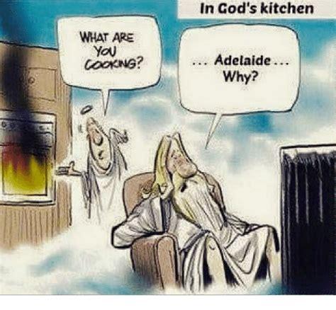 gods kitchen adelaide  meme  meme