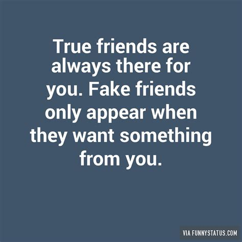 Fake Friends Memes - true friends are always there for you fake friends funny status