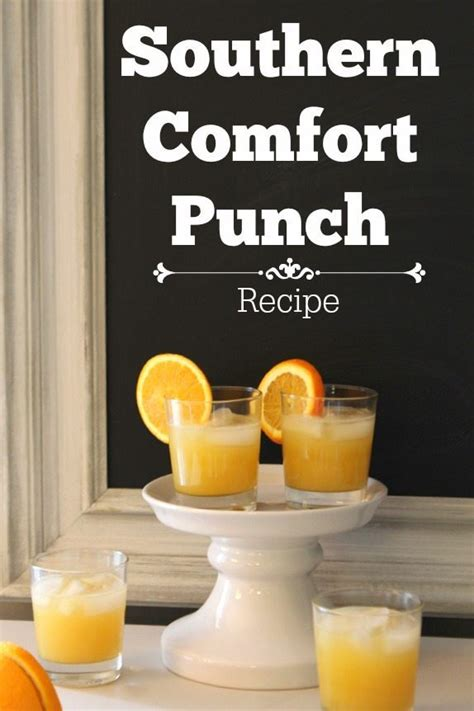 southern comfort recipes southern comfort punch recipe refresh restyle