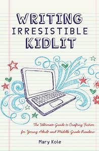 Book Review  Irresistible Kidlit Writing Manual  U2013 Alphabet
