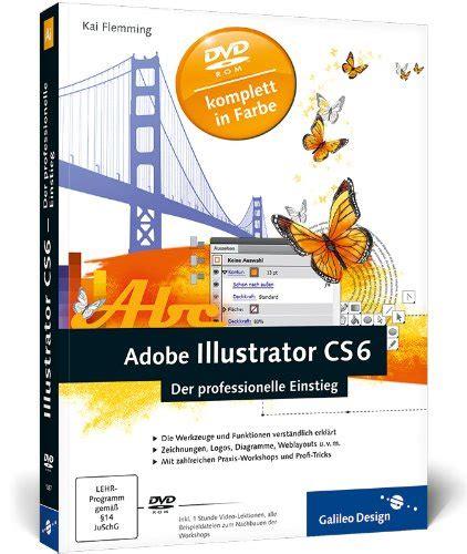 Top Bücher  Adobe Illustrator Cs6 Der Professionelle