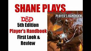 D D Player S Handbook Deutsch Pdf : shane plays d d 5th edition players handbook first look ~ Watch28wear.com Haus und Dekorationen