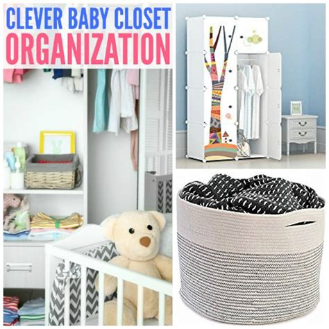 Clever Closet Organization Ideas by Clever Baby Closet Organization Ideas