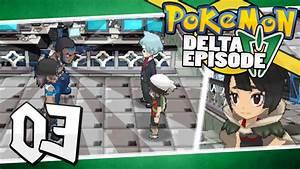 Pokémon Delta Episode - Part 3 | Space Center Showdown ...