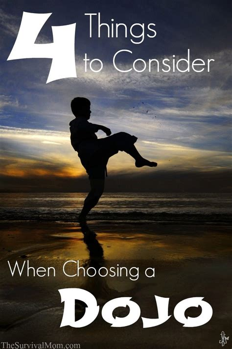 4 Things To Consider When Choosing A Dojo  Survival Mom