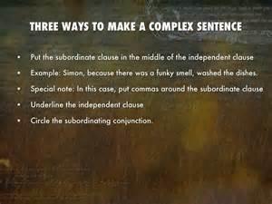 complex sentences by megan dennis