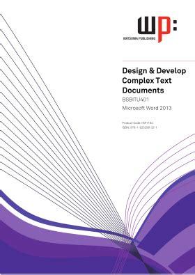 bsbitu design  develop complex text documents