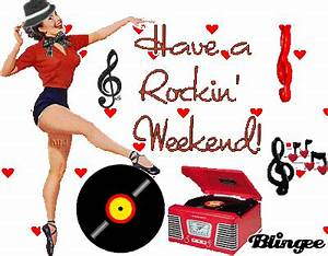 Have A Rockin Weekend Tags Have