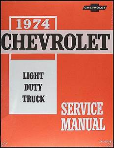 1974 Chevy Truck Shop Manual Pickup Blazer Suburban Van