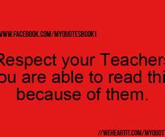 Respect Parents And Teachers Quotes