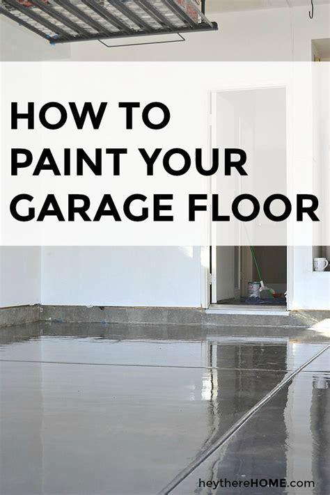 Garage Floor Paint Won T by Best 25 Garage Floor Paint Ideas On Painted