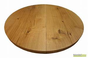 Tischplatte Auf Maß : runde tische und esstische aus massivholz holzm belkontor ~ Frokenaadalensverden.com Haus und Dekorationen