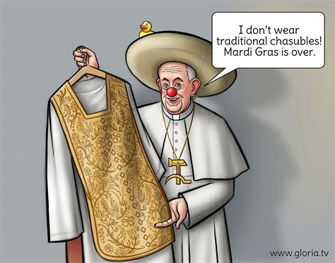 Pope Francis Does Not Like Carnaval - gloria.tv