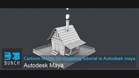 Cartoon House 3d Modeling Tutorial In Autodesk Maya