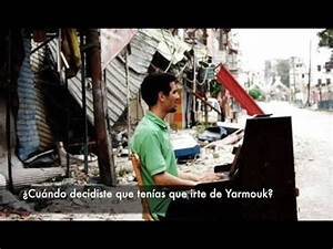 El Pianista de Yarmouk, Ayham al-Ahmad - YouTube