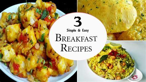 breakfast recipes 3 easy breakfast recipes youtube