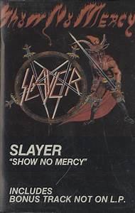Slayer Show No Mercy USA Cassette Album EC1034 Show No ...