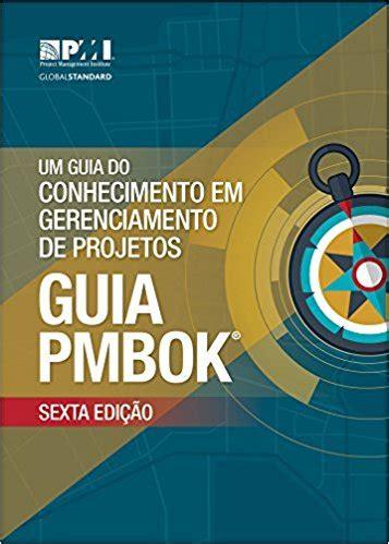 Pmbok guide português 4ª edição.