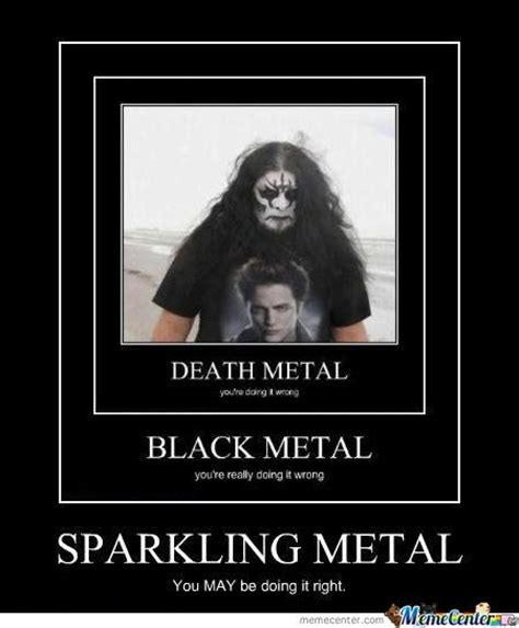 Death Metal Memes - right meme darkness and memes on pinterest