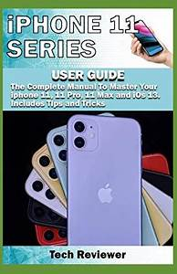 Download Free  Iphone 11 Series User Guide  The Complete