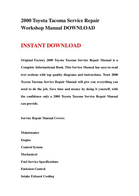 how to download repair manuals 2004 toyota tacoma electronic valve timing 2000 toyota tacoma service repair workshop manual download