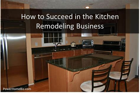 the kitchen makeover company how to succeed in the kitchen remodeling business 6066