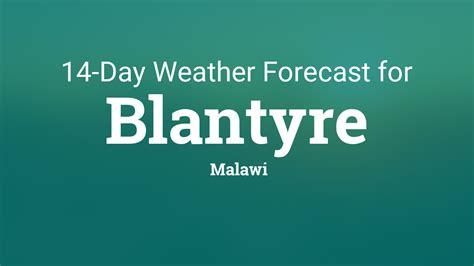 blantyre malawi  day weather forecast