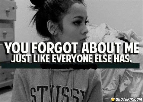 You Forgot Me Quotes Sayings