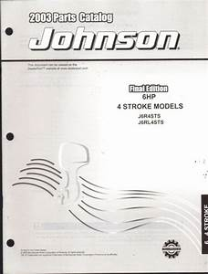 2003 Johnson Outboard Motor 6 Hp 4 Stroke Parts Manual New