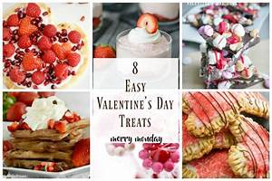 8 Easy Valentine's Day Treats - Meatloaf and Melodrama