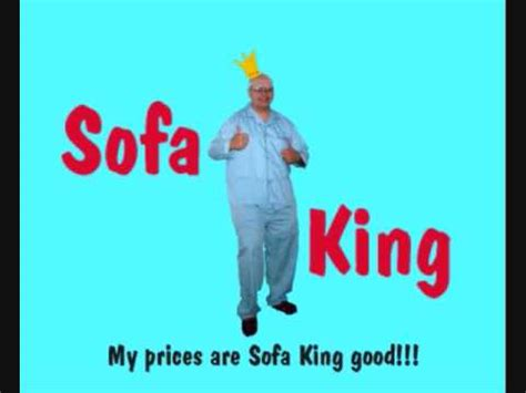 Sofa King Snl Transcript by Sofa King Commercial