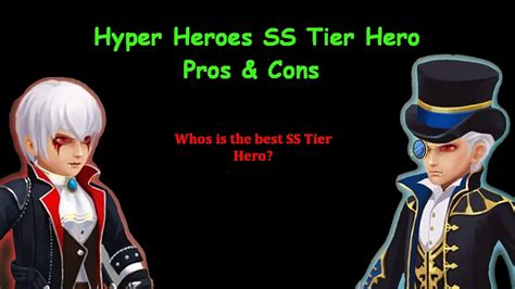 Hyper Heroes Ss Tier Hero Pros & Cons ( Whos The Best Ss