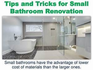 Ppt tips and tricks for small bathroom renovation for Tips and tricks in small bathroom renovation