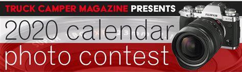 announcing tcm calendar photo contest truck camper magazine