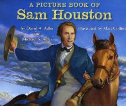 Barnes And Noble Shsu by A Picture Book Of Sam Houston By David A Adler