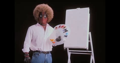 Deadpool Is Bob Ross In A Twisted Teaser For The Highly