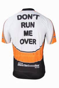 share the damn road cycling jersey bicycling pinterest quot don 39 t run me over quot cycling jersey share the damn road