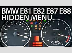 How to enter hidden menu in BMW 1 Series E81 E82 E87 E88