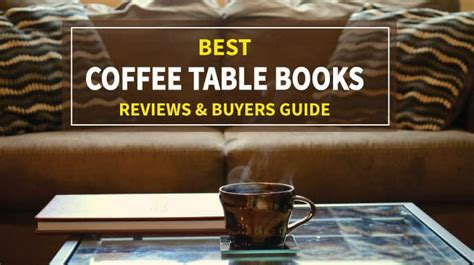 coffee table books  reviews  buyers guide