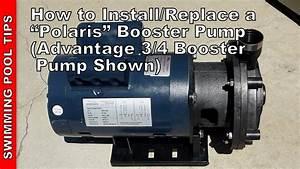 How To Install  Replace A  U0026quot Polaris U0026quot  Booster Pump  Advantage 3  4 Hp Pump Shown